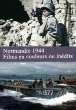 Normandie 1944, films en couleurs ou inédits film documentaire Dominique Forget