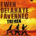 TRI MEN (cd)- Ewen Delahaye Favennec