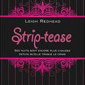 Strip-tease - leigh redhead