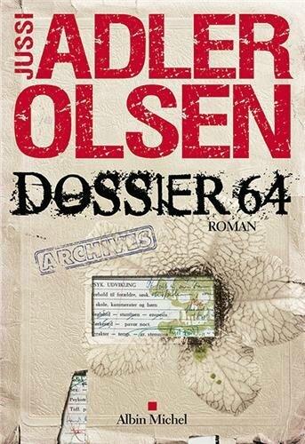 Dossier 64 – Jussi Adler Olsen Lectures de Liliba