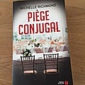 J'ai lu piège conjugal de michelle richmond (editions presses de la cité)