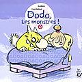 05 - Dodo, les monstres !