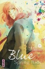 Blue Spring Ride, tome 10