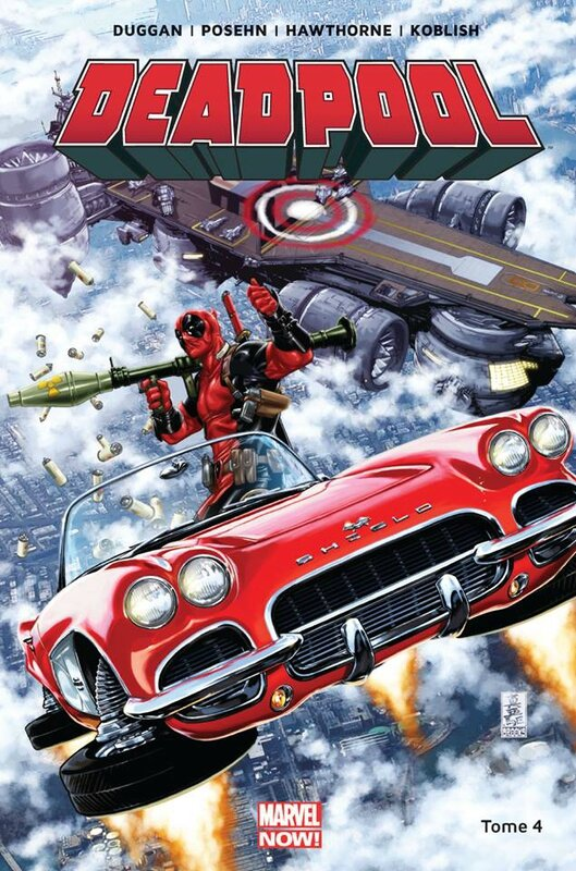 marvel now deadpool 04 deadpool contre le shield