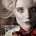 {la vampire} christopher pike, tome 3 * * * * *