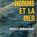 Le vieil homme et la mer ---- ernest hemingway