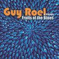 Guy roel - fruits of blues