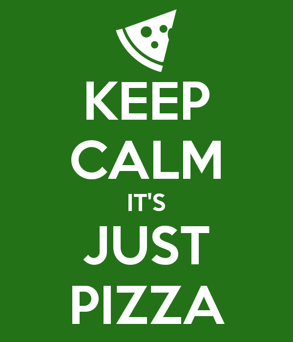 keep-calm-it-s-just-pizza1-3