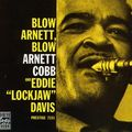 Arnett Cobb and Eddie Lockjaw Davis - 1958 - Blow Arnett, Blow (Prestige)