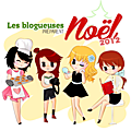 Les blogueuses préparent noël 2012