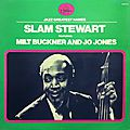 Slam Stewart Featuring Milt Buckner And Jo Jones - 1971 - Slam Stewart Featuring Milt Buckner And Jo Jones (Black and Blue)