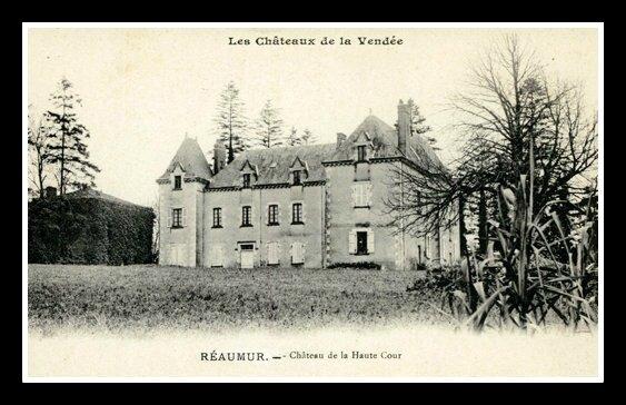 Réaumur château de la Haute-Cour