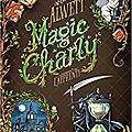 Magic charly, tome 1, l'apprenti, d'audrey alwett