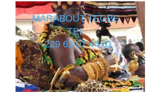 MARABOUT TEGBE TEL +229 63 07 44 61