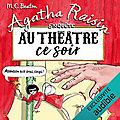 Au théâtre ce soir (agatha raisin enquête #25), de m. c. beaton