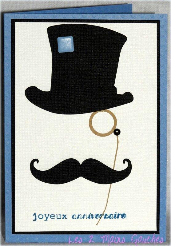 un chapeau haut de forme une moutache un monocle une carte d 39 anniversaire masculine. Black Bedroom Furniture Sets. Home Design Ideas