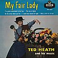 Ted Heath and his music - 1958 - My Fair Lady (Decca)