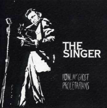 howlin'ghost proletarians - the singer - absurd (greece)
