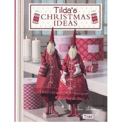 TILDA'S CHRITSMAS IDEAS