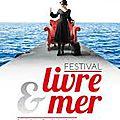Le festival livre & mer a ouvert ses portes