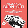 millenial burn out