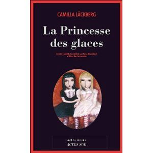 La princesse des glaces Camilla Läckberg Lectures de Liliba