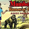 Mambo and the runway gorilla