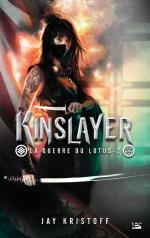 La Guerre du Lotus (T2) Kinslayer