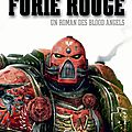 Blood angels, tome 3 : furie rouge