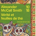 Verite et feuilles de the, alexander mccall smith