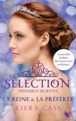 La Sélection_Histoires Secrètes#2_Kiera Cass