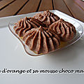 Gelée d'orange et sa mousse choco marron