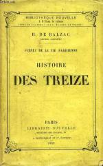 Balzac - Histoire des Treize