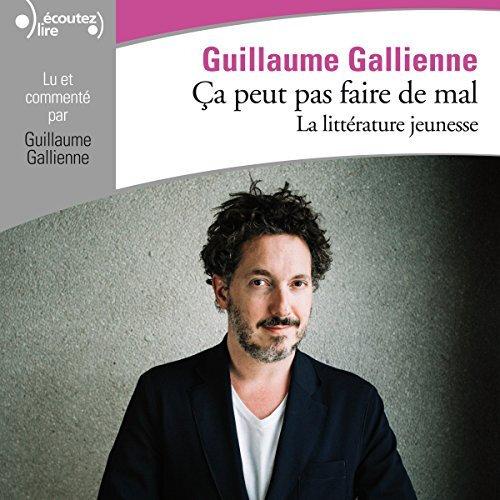 guillaume gallienne La littérature jeunesse