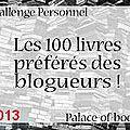 Challenge - les 100 livres préférés des blogueurs
