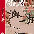 La papeterie tsubaki - ito ogawa