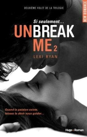unbreak-t2-si-seulement-lexi-ryan-L-ZpSmnZ