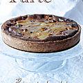 Tarte poire & chocolat de mon enfance (version peu sucrée - pâte rustique sans beurre)