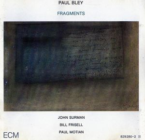 Paul_Bley___1986___Fragments__ECM_