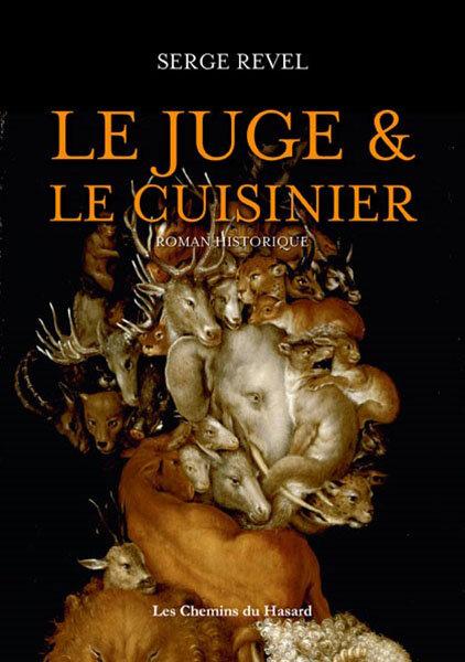 le-juge-et-le-cuisinier_serge-revel