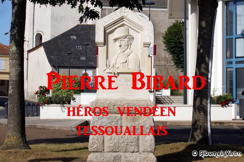 Pierre Bibard heros vendeen de La Tessoualle