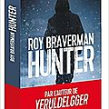 Hunter, thriller de roy braverman