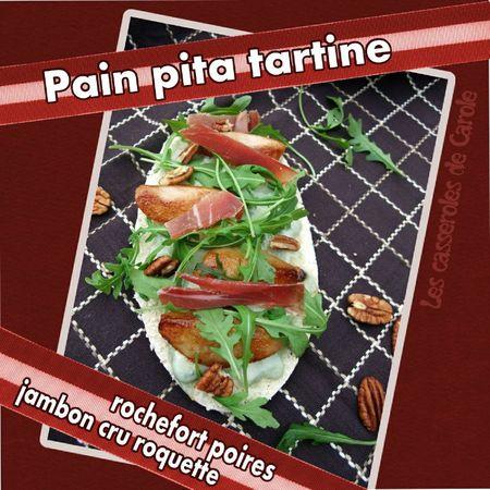 Pain Pita tartine poires roquefort jambon cru roquette (SCRAP)