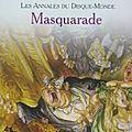 Les annales du disque-monde, tome 18 : masquarade (maskerade) - terry pratchett