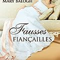 Fausses fiançailles ❉❉❉ mary balogh