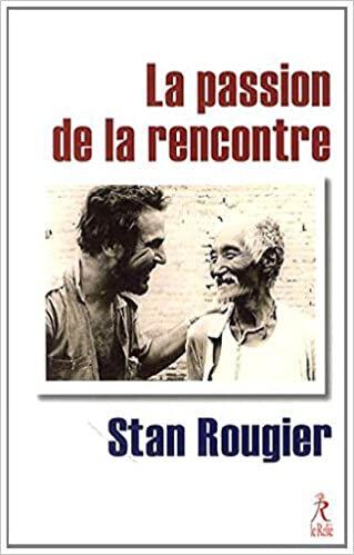 S Rougier, La passion de la rencontre