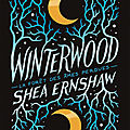 [chronique] winterwood de shea earnshaw