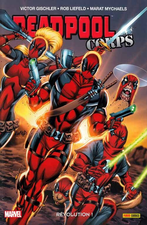 100% marvel deadpool corps 02 révolution