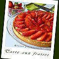 Tarte aux fraises (crème pâtissière)