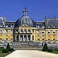 Chateau Vaux le Vicomte (77)